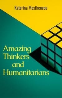 Amazing Thinkers and Humanitarians, Katerina Mestheneou