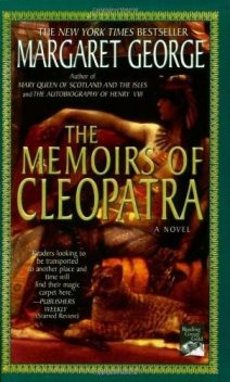 The Memoirs of Cleopatra, Margaret George