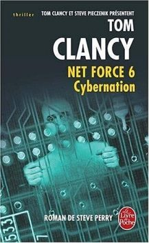 Cybernation, Tom Clancy, Steve Pieczenik, Steve Perry