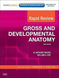 Rapid Review Gross and Developmental Anatomy, William, Moore, Anthony, Roy