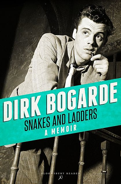 Snakes and Ladders, Dirk Bogarde