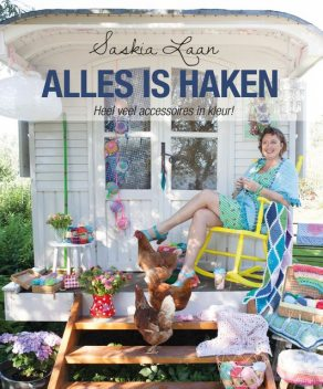 Alles is haken, Saskia Laan