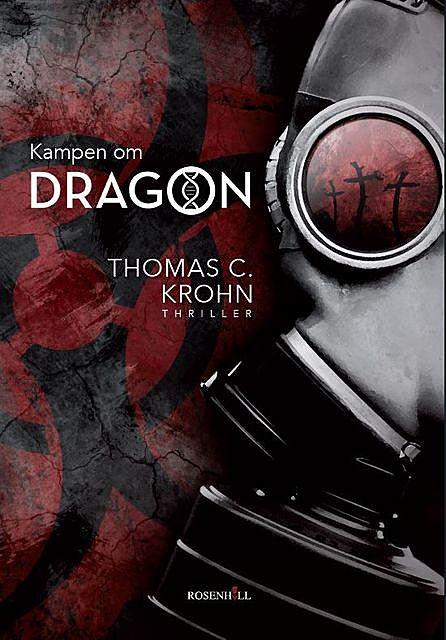 Kampen om DRAGON, Thomas C. Krohn