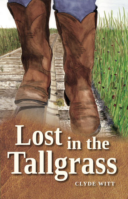 Lost in the Tallgrass, Clyde Witt