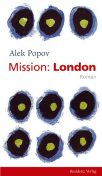 Mission: London, Alek Popov
