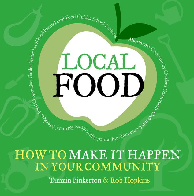 Local Food, Rob Hopkins, Tamzin Pinkerton
