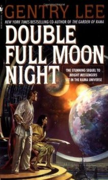 Double Full Moon Night, Gentry Lee