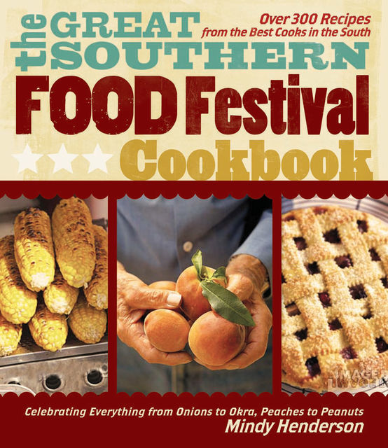 The Great Southern Food Festival Cookbook, Mindy Henderson
