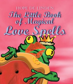 Little Book Magical Love Spells, Hope De Lindern