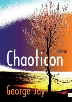 Chaoticon, George Jay