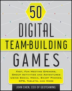 50 Digital Team-Building Games, John Chen