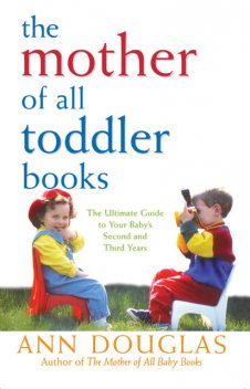 The Mother of All Toddler Books, Ann Douglas