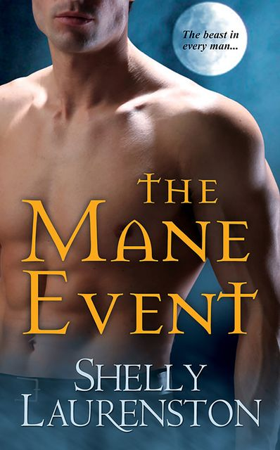 The Mane Event, Shelly Laurenston
