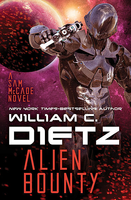 Alien Bounty, William Dietz