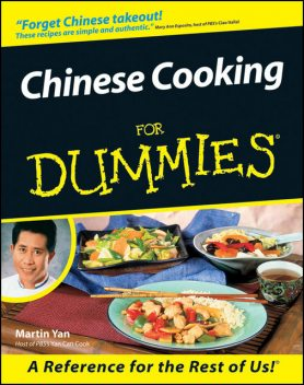 Chinese Cooking For Dummies, Martin Yan