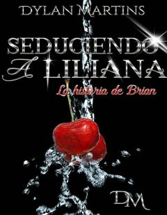 Seduciendo a Liliana, Dylan Martins
