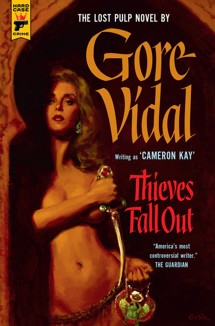 Thieves Fall Out, Gore Vidal