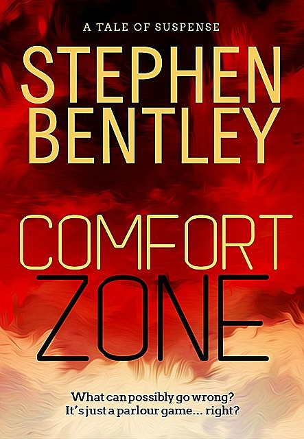 Comfort Zone, Stephen Bentley