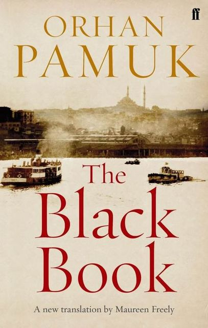The Black Book, Orhan Pamuk
