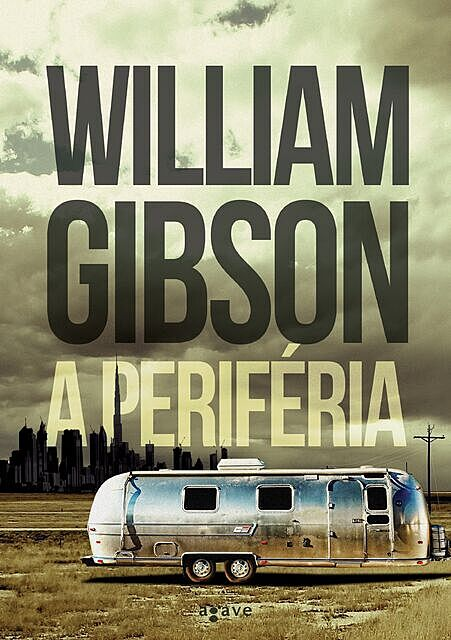 A periféria, William Gibson