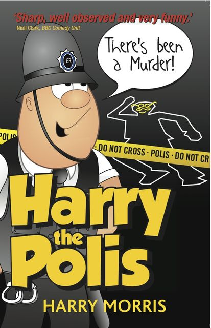 There's Been A Murder!, Harry Morris