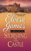 Storming the Castle: An Original Short Story with Bonus Content, Eloisa James
