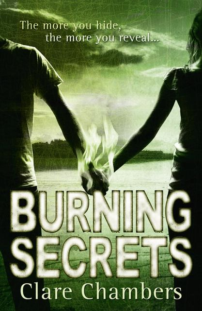 Burning Secrets, Clare Chambers