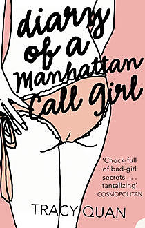Diary of a Manhattan Call Girl, Tracy Quan