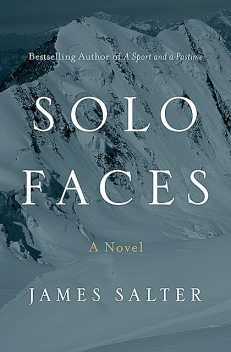 Solo Faces, James Salter