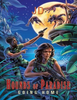 Hounds of Paradise: Going Home, JD