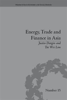 Energy, Trade and Finance in Asia, Justin Dargin