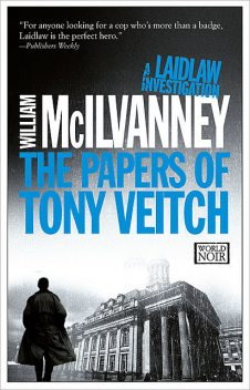 The Papers of Tony Veitch, William McIlvanney