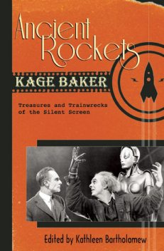 Ancient Rockets, Kage Baker