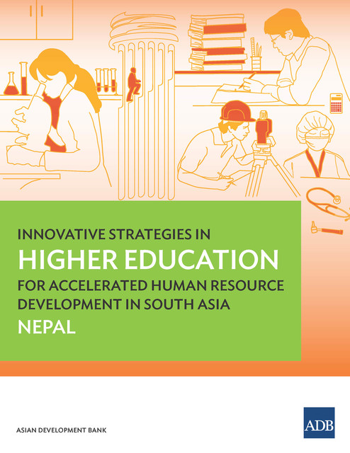 Innovative Strategies in Higher Education for Accelerated Human Resource Development in South Asia, Asian Development Bank
