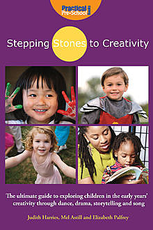 Stepping Stones to Creativity, Judith Harris
