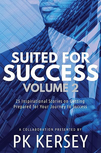 Suited For Success, Vol. 2, PK Kersey