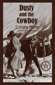 Dusty and the Cowboy 3, T.W. Lawrence