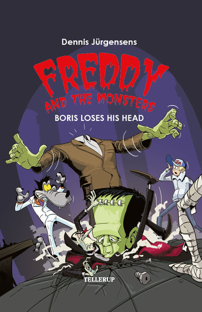 Freddy and the Monsters #1: Boris Loses his Head, Jesper Lindberg