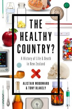 The Healthy Country?, Alistair Woodward, Tony Blakely