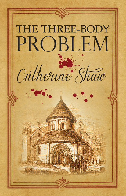 The Three-Body Problem, Catherine Shaw