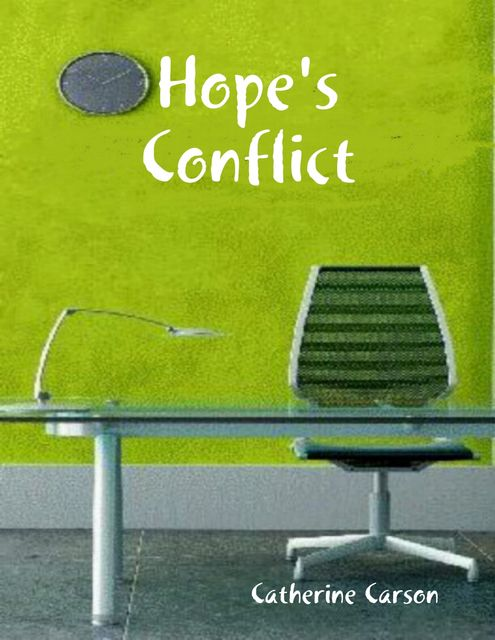 Hope's Conflict, Catherine Carson