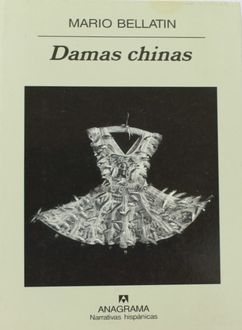 Damas Chinas, Mario Bellatin