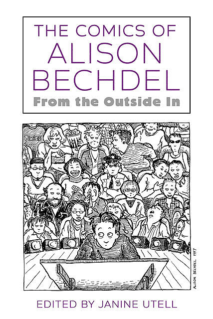 The Comics of Alison Bechdel, Janine Utell