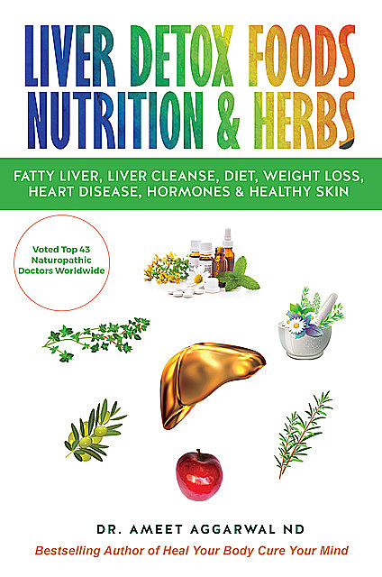 Liver Detox Foods Nutrition & Herbs, Ameet Aggarwal