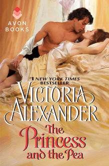 The Princess and the Pea, Victoria Alexander