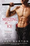 Melting the Ice (A Play-by-Play Novel), Jaci Burton