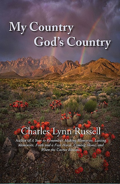 My Country God's Country, Charles Russell