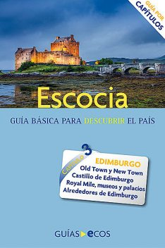 Escocia. Edimburgo, Ecos Travel Books