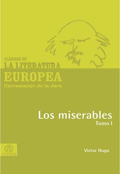 Los miserables. Tomo I, Victor Hugo