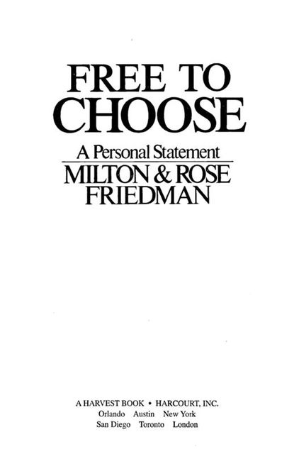 Free to Choose, Milton Friedman